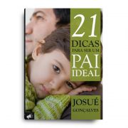 Livro - 21 dicas para ser um pai ideal