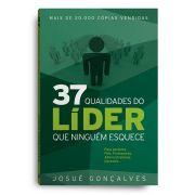 Livro - 37 qualidades de um líder que ninguém esquece