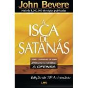 LIVRO- A Isca de Satanas - John Bevere