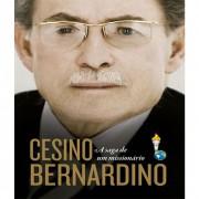 LIVRO- CESINO BERNARDINO - A SAGA DE UM MISSIONARIO