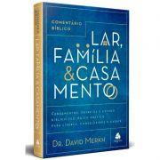 LIVRO - COMENTÁRIO BÍBLICO LAR, FAMÍLIA E CASAMENTO