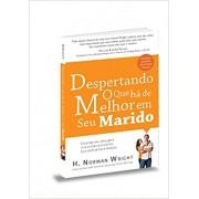 LIVRO - DESPERTANDO O QUE HA MELHOR MARIDO