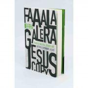 LIVRO - FAAALA GALERA JESUSCOPY - 50 DIAS COPIANDO JESUS