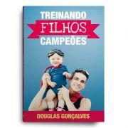 Livro Treinando filhos campeões