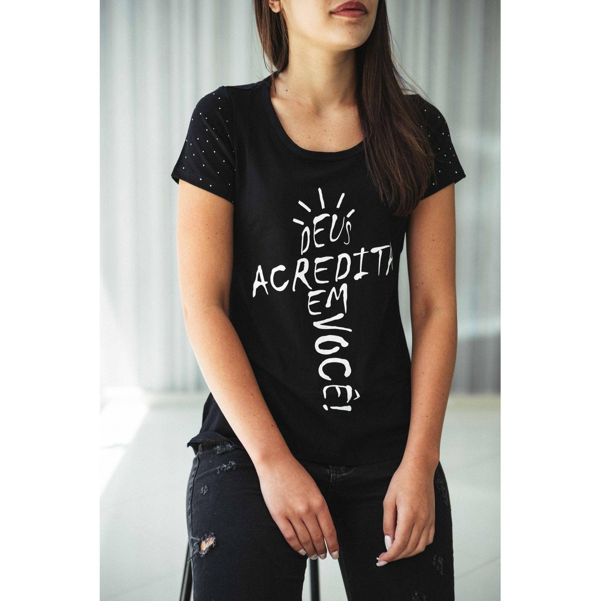Camiseta Deus acredita em você
