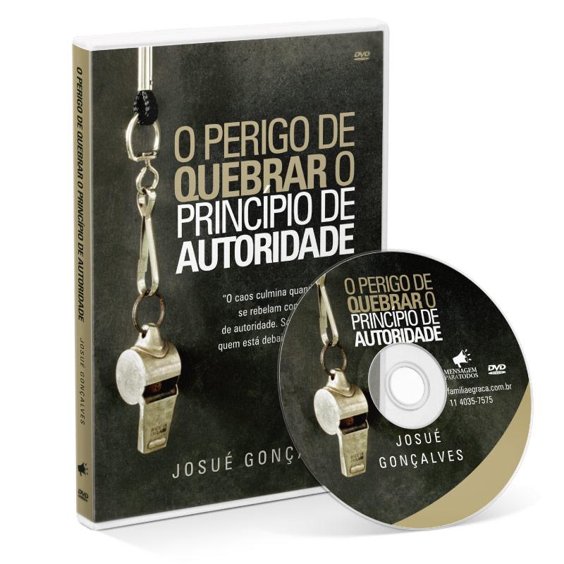 DVD - O perigo de quebrar o principio de autoridade