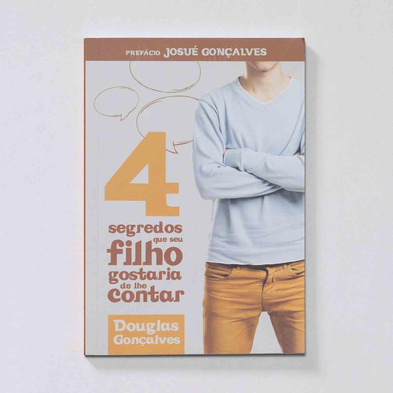 Livro - 4 Segredos que seu filho gostaria de te contar