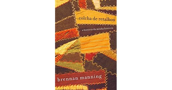 Livro - A Colcha de Retalhos