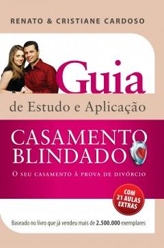 LIVRO - CASAMENTO BLINDADO GUIA DE EST.