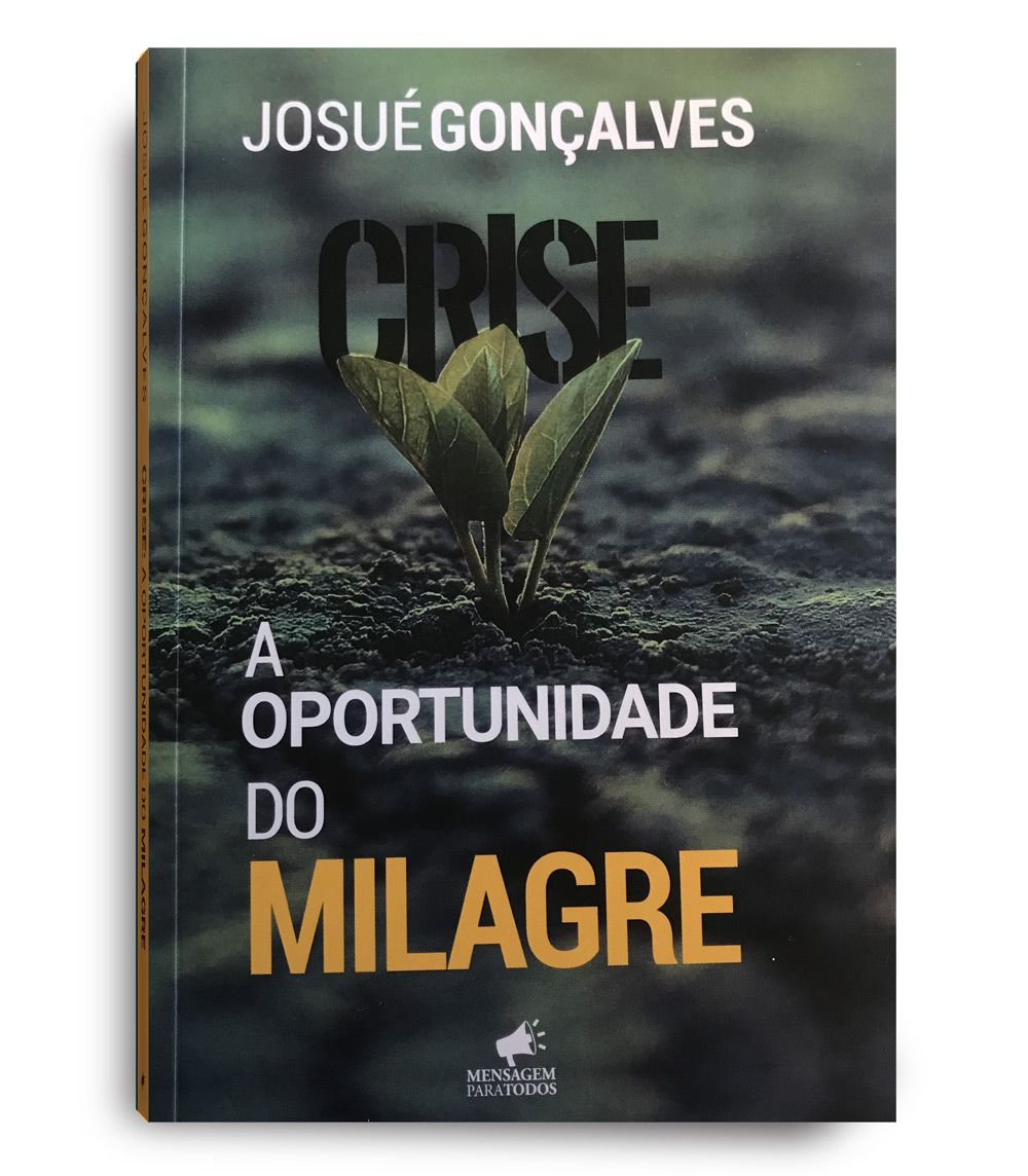LIVRO- CRISE- A OPORTUNIDADE DO MILAGRE