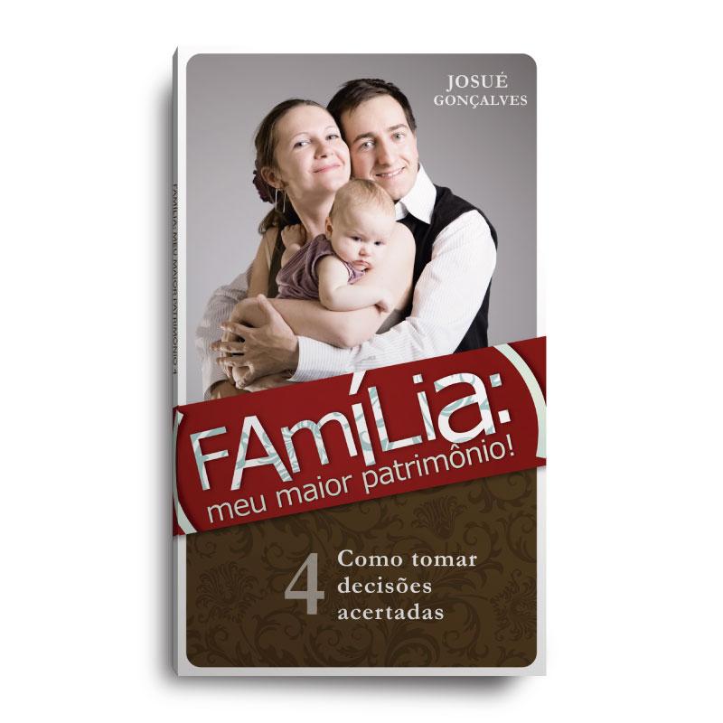 Livro - Família meu maior patrimonio VOL 4