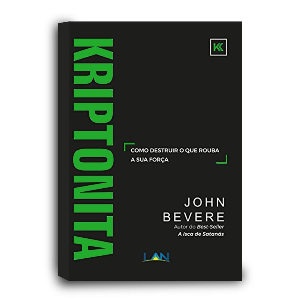 LIVRO- KRIPTONITA- JOHN BEVERE