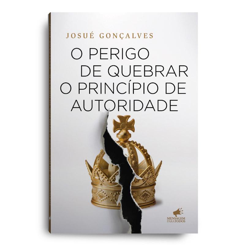 Livro - O perigo de quebrar o principio de autoridade