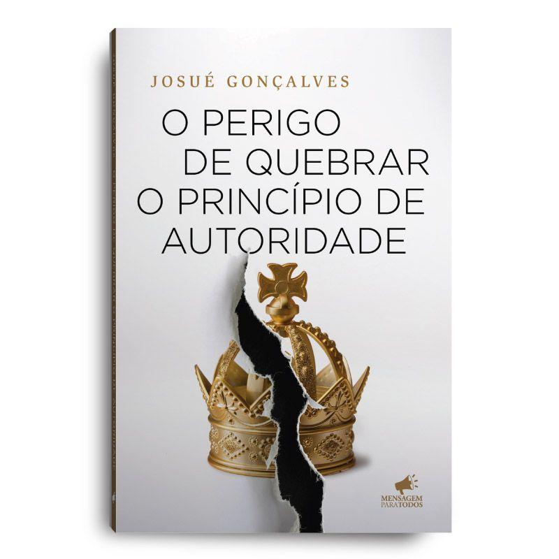 Livro - O perigo de quebrar o princípio de autoridade