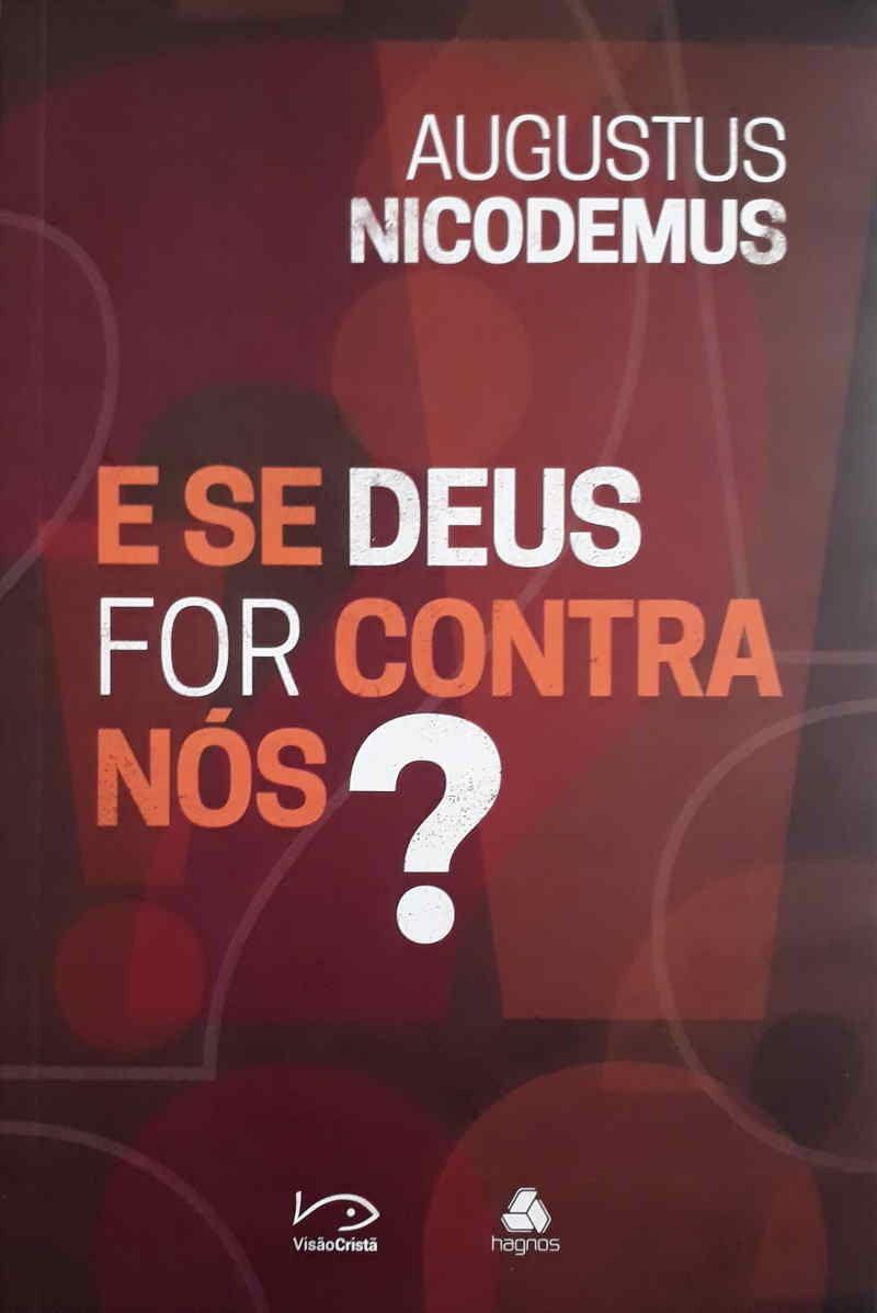 LIVRO- SE DEUS FOR CONTRA NOS?