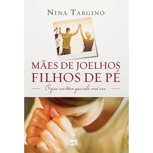 LIVRO- MAES DE JOELHOS, FILHOS DE PE