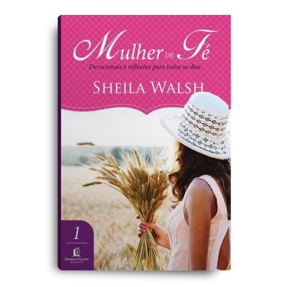 Livro - MULHER DE FÉ Devocionais e reflexões para todos os dias