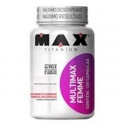Multimax Femme 120 Cápsulas - Max Titanium