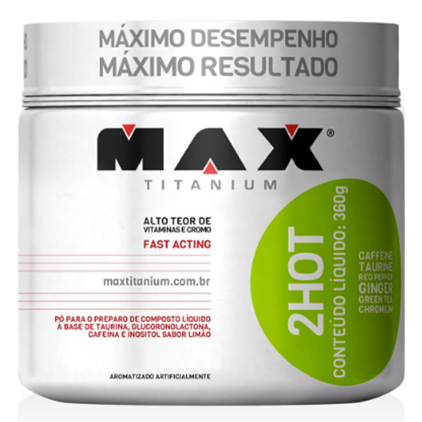2Hot 360 g - Max Titanium