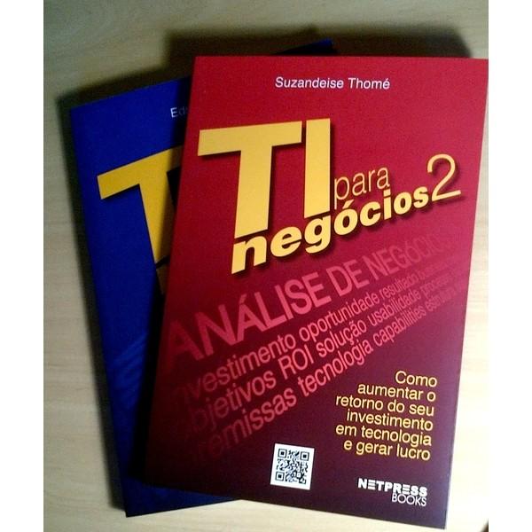 KIT Série TIN Trio: TI para Negócios + TI para Negócios 2 - De R$ 210,00 por R$ 165,00