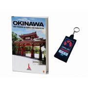 Livro Okinawa uma viagem ao berço do Karate + Brinde mini faixa preta chaveiro
