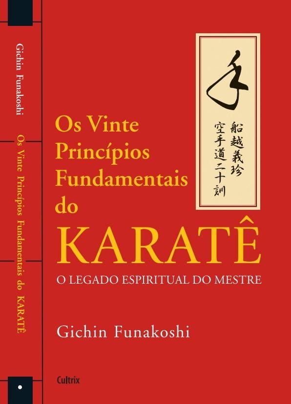 Livro Os Vinte Princípios Fundamentais do Karate - G. Funakoshi