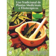 LIVRO: USO TRADICIONAL DE PLANTAS MEDICINAIS E FITOTERÁPICOS