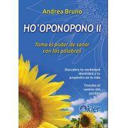 HO'OPONOPONO II - Toma el poder de sanar con las palabras