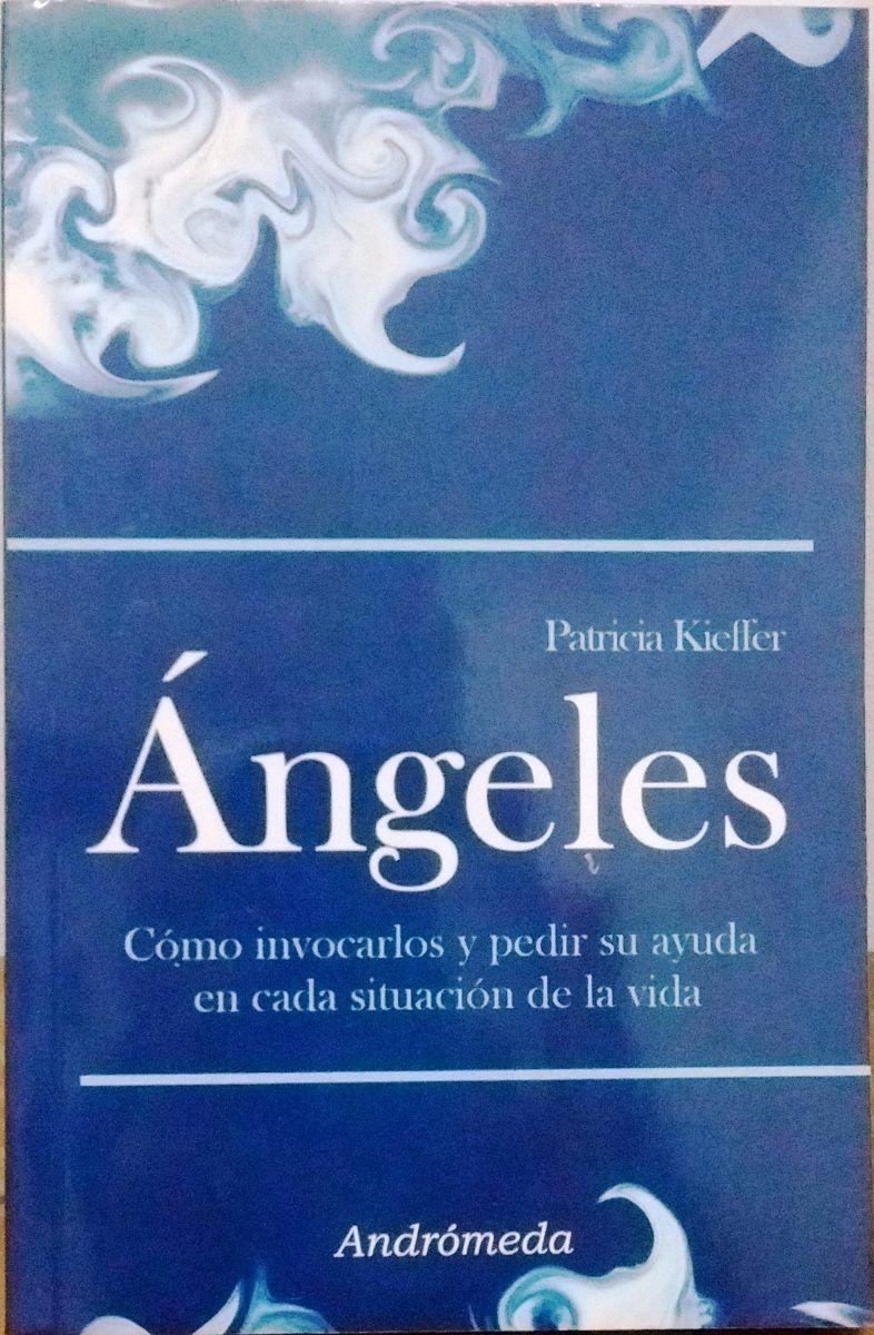 Ángeles - Como invocarlos y pedir su ayuda en cada situación de la vida