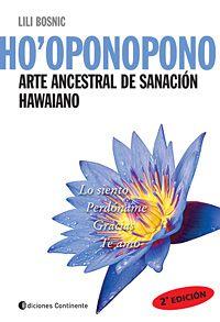 Ho'oponopono - Arte Ancestral de Sanación Hawaiano