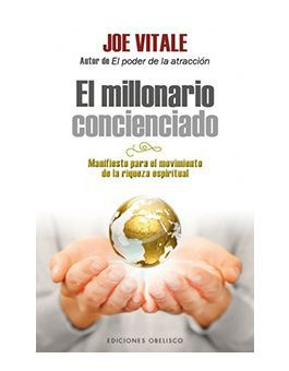 O Milionário Consciente - Manifesto pelo movimento da riqueza espiritual