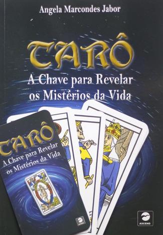 TARÔ: A Chave para Revelar os Mistérios da Vida