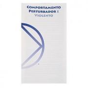 COMPORTAMENTO PERTURBADOR E VIOLENTO PO-2204