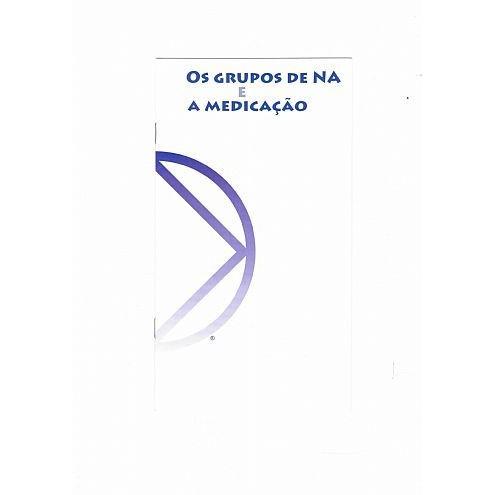 OS GRUPOS DE NA E A MEDICACAO PO-2205
