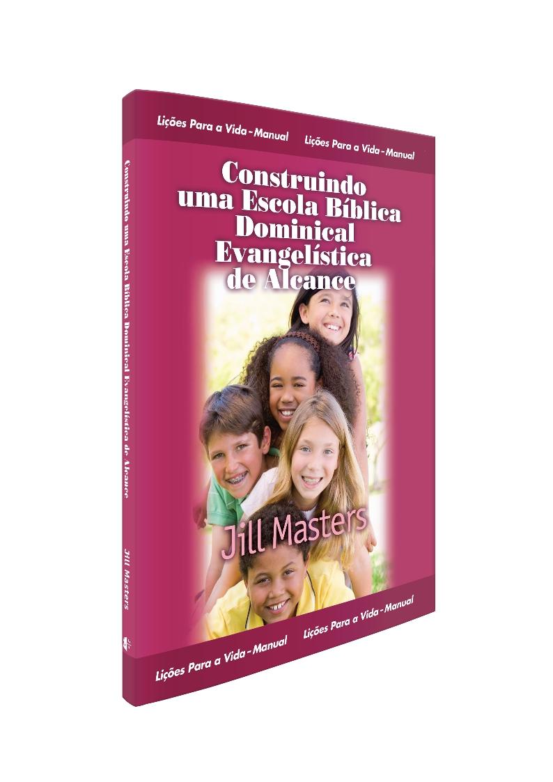 Construindo uma Escola Bíblica Dominical de Alcance