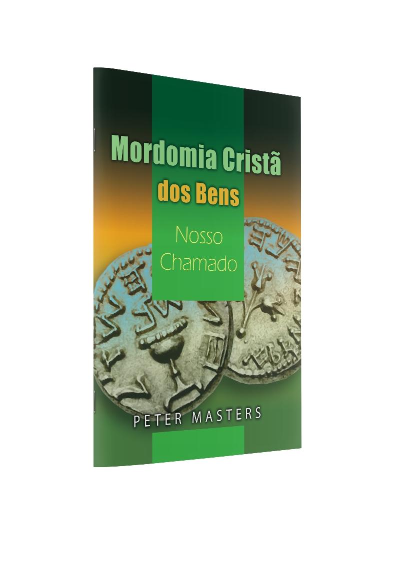 Mordomia Cristã dos Bens - Nosso Chamado