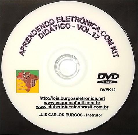 CURSO APRENDENDO ELETRÔNICA NA PRÁTICA COM KIT DIDÁTICO - VOLUME 12 - DVEK12 - EDIÇÃO MENSAL