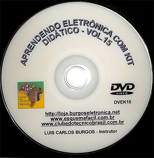 CURSO APRENDENDO ELETRÔNICA NA PRÁTICA COM KIT DIDÁTICO - VOLUME 15 - DVEK15 - EDIÇÃO MENSAL