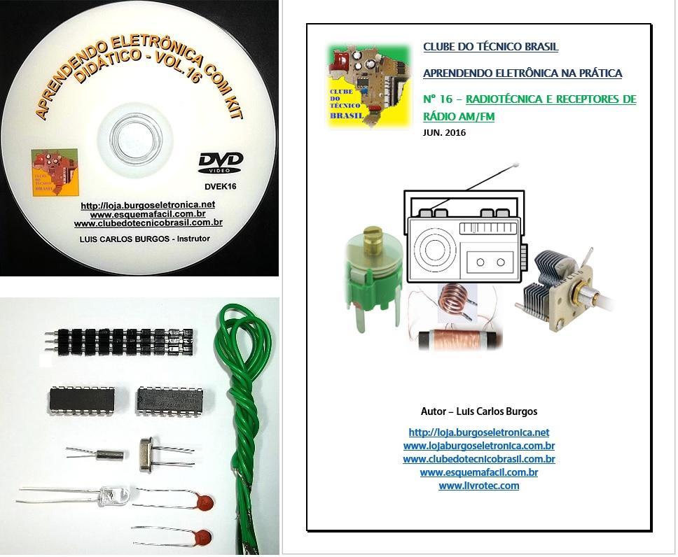 CURSO APRENDENDO ELETRÔNICA NA PRÁTICA COM KIT DIDÁTICO - VOLUME 16 - DVEK16 - EDIÇÃO MENSAL