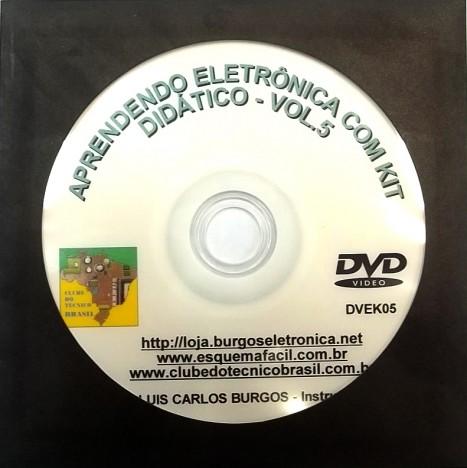 CURSO APRENDENDO ELETRÔNICA NA PRÁTICA COM KIT DIDÁTICO - VOLUME 5 - DVEK05 - EDIÇÃO MENSAL