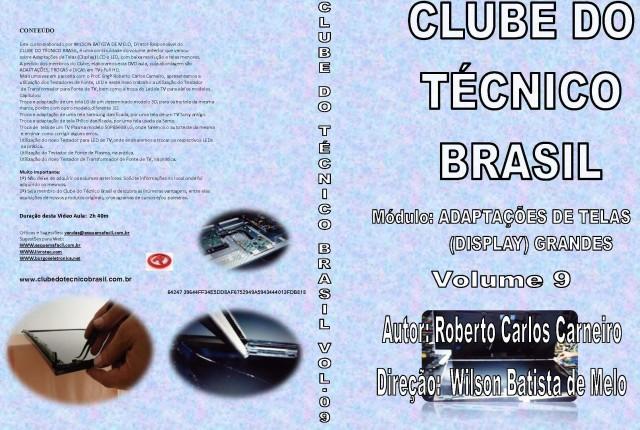 CURSO CLUBE DO TÉCNICO BRASIL VOLUME 9 - ADAPTAÇÕES DE TELAS GRANDES - DVCTB09