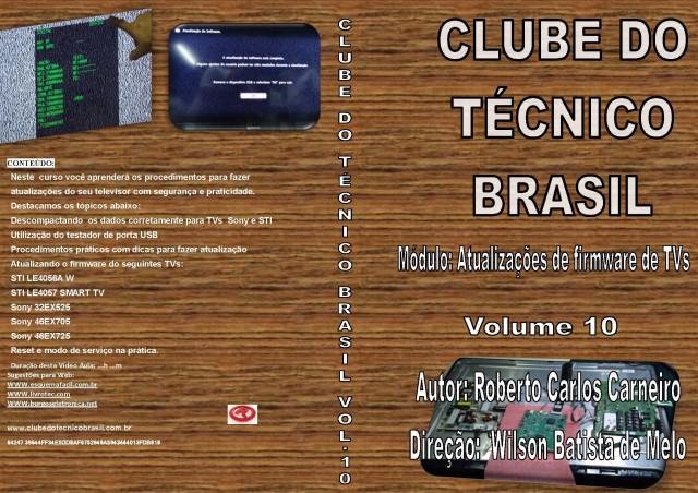 CURSO POR DOWNLOAD - CLUBE DO TÉCNICO BRASIL VOL. 10 - ATUALIZAÇÕES DE FIRMWARE DE TV - DLCTB10