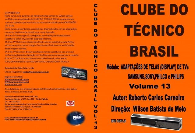 CURSO POR DOWNLOAD - CLUBE DO TÉCNICO BRASIL VOL. 13 - ADAPTAÇÕES DE TELAS SAMSUNG, SONY, PHILCO E PHILIPS - DLCTB13