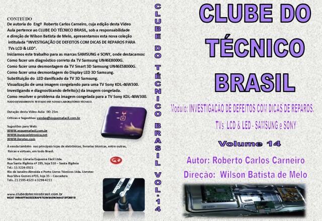 CURSO POR DOWNLOAD - CLUBE DO TÉCNICO BRASIL - VOL. 14 - DICAS DE REPARO TVs LCD/LED SAMSUNG E SONY - DLCTB14