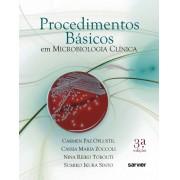 Procedimentos básicos em Microbiologia Clínica 3ª Edição
