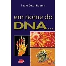 Em nome do DNA