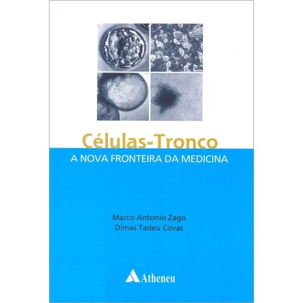 Células- Tronco- A nova fronteira da medicina