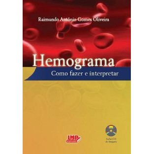 Hemograma - Como fazer e Interpretar