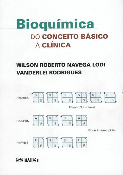BIOQUÍMICA - DO CONCEITO BÁSICO À CLÍNICA