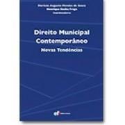 Direito Municipal Contemporâneo: Novas Tendências, 1a.ed., 2010